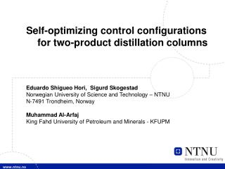 Self-optimizing control configurations for two-product distillation columns