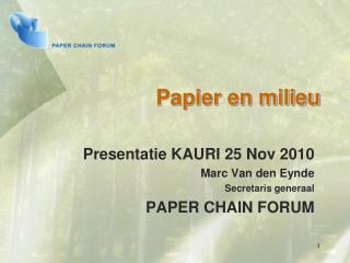 Papier en milieu