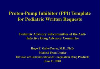 Proton-Pump Inhibitor PPI Template for Pediatric Written Requests