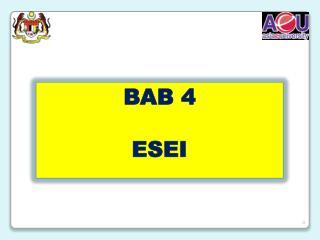 BAB 4 ESEI