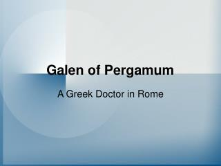 Galen of Pergamum