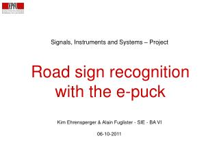 Road sign recognition with the e-puck