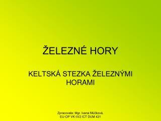 �ELEZN� HORY