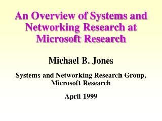 An Overview of Systems and Networking Research at Microsoft Research