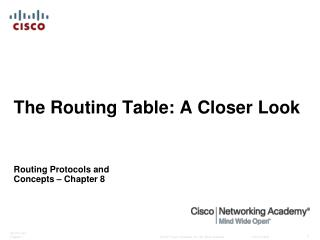 The Routing Table: A Closer Look