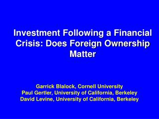 Investment Following a Financial Crisis: Does Foreign Ownership Matter