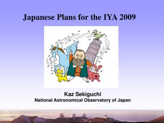 Japanese Plans for the IYA 2009