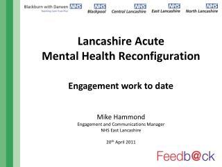 Lancashire Acute  Mental Health Reconfiguration