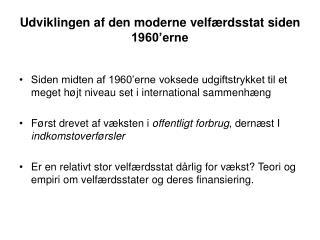 Udviklingen af den moderne velfærdsstat siden 1960'erne
