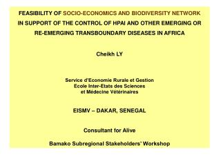 FEASIBILITY OF  SOCIO-ECONOMICS AND BIODIVERSITY NETWORK