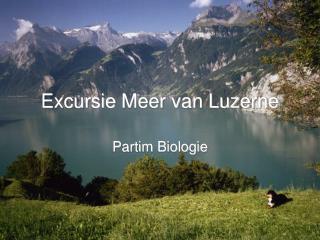 Excursie Meer van Luzerne