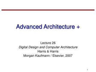 Advanced Architecture +
