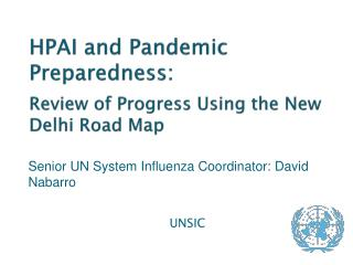 HPAI and Pandemic Preparedness:  Review of Progress Using the New Delhi Road Map