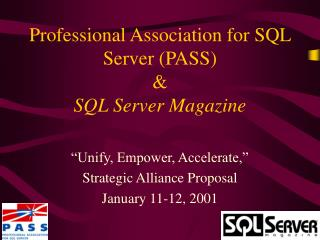 Professional Association for SQL Server (PASS)  & SQL Server Magazine