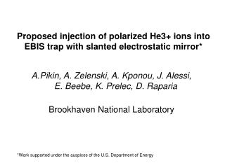 Proposed injection of polarized He3+ ions into EBIS trap with slanted electrostatic mirror*