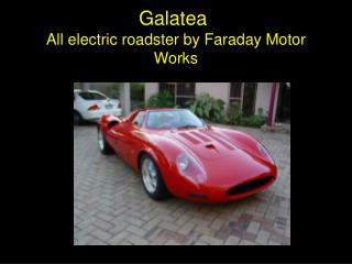 All electric roadster by Faraday Motor Works