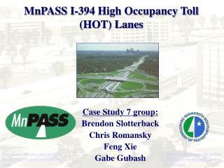 MnPASS I-394 High Occupancy Toll (HOT) Lanes