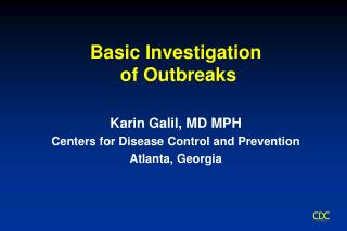 Basic Investigation  of Outbreaks