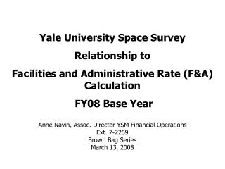 Yale University Space Survey Relationship to
