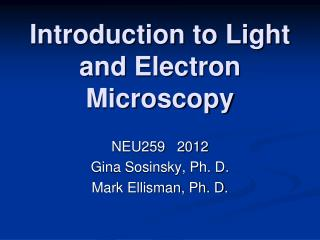 Introduction to Light and Electron Microscopy