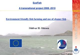 EcoFish A transnational project 2008 -2010