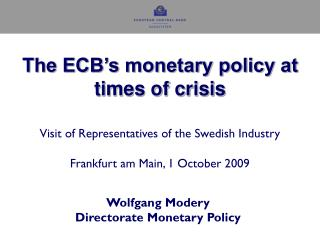 Wolfgang Modery Directorate Monetary Policy