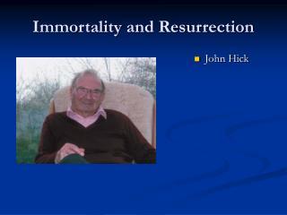 Immortality and Resurrection
