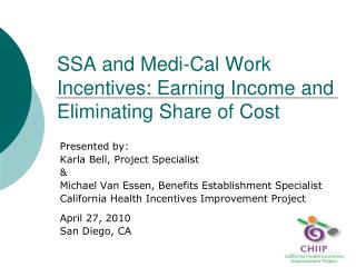 SSA and Medi-Cal Work Incentives: Earning Income and Eliminating Share of Cost