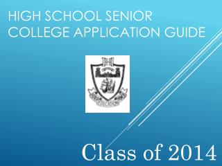 HIGH SCHOOL SENIOR COLLEGE APPLICATION GUIDE