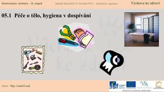 05.1  Péče o tělo, hygiena v dospívání