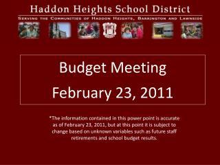 Budget Meeting February 23, 2011