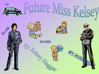Future Miss Kelsey