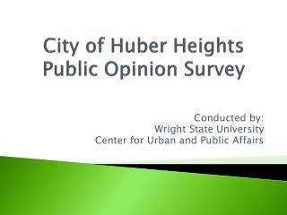 City of Huber Heights Public Opinion Survey
