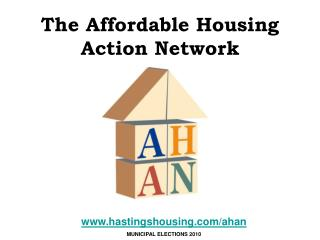 The Affordable Housing Action Network