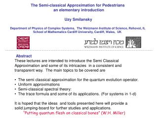 The Semi-classical Approximation for Pedestrians   an elementary introduction   Uzy Smilansky