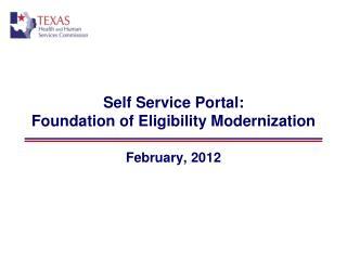 Self Service Portal: Foundation of Eligibility Modernization