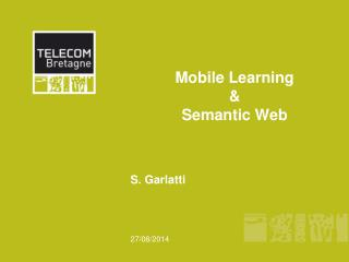 Mobile Learning &  Semantic Web