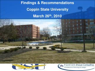Findings & Recommendations Coppin State University March 26 th , 2010