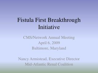 Fistula First Breakthrough Initiative