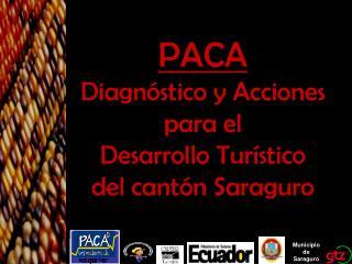 PACA Diagnóstico y Acciones para el  Desarrollo Turístico  del cantón Saraguro