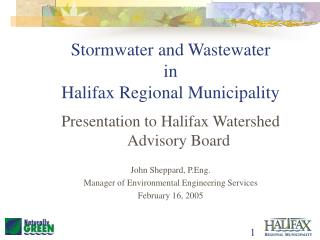 Stormwater and Wastewater in  Halifax Regional Municipality
