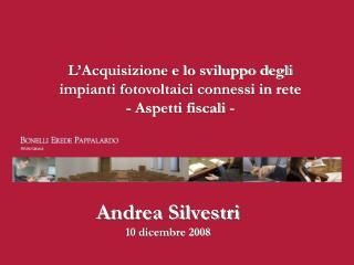 Andrea Silvestri 10 dicembre 2008