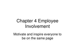Chapter 4 Employee Involvement