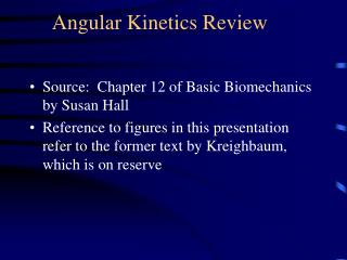Angular Kinetics Review