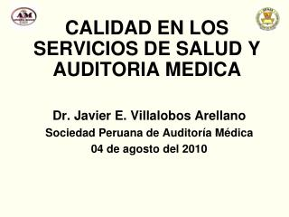 CALIDAD EN LOS SERVICIOS DE SALUD Y AUDITORIA MEDICA