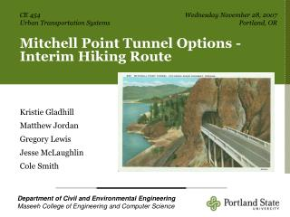 Mitchell Point Tunnel Options -Interim Hiking Route
