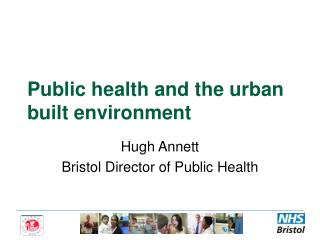 Public health and the urban built environment