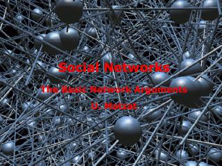 Social Networks  The Basic Network Arguments  U. Matzat