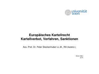 Europ�isches Kartellrecht  Kartellverbot, Verfahren, Sanktionen