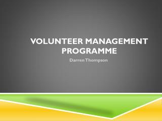 Volunteer Management Programme